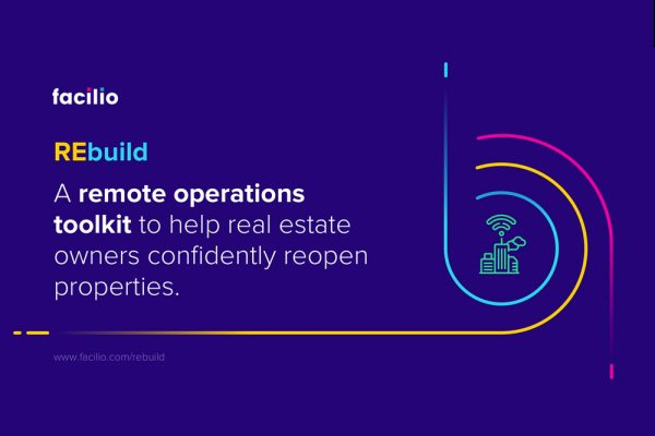 Facilio launches REbuild, a new remote operations toolkit, to help real estate owners safely restart property operations.